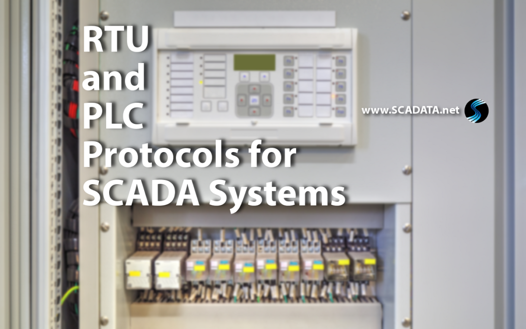 RTU and PLC Protocols for SCADA Systems
