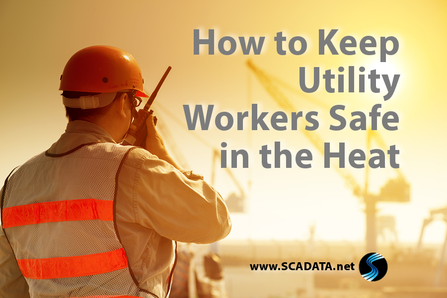 How to Keep Utility Workers Safe in the Heat