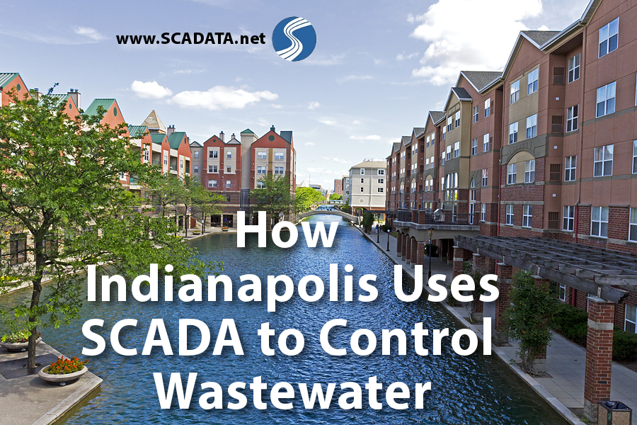 How Indianapolis Uses SCADA to Control Wastewater